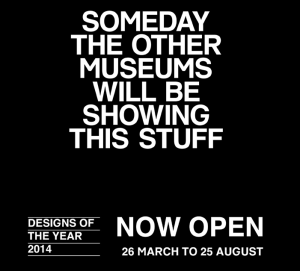 For its annual Designs of the Year award, London's Design Museum employs social media, an email campaign and a micro-site to engage with its audience and entice it to judge the exhibits. It also suggests that talent-spotting curation offers a glimpse into the future.