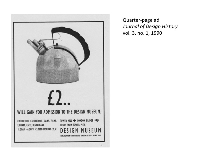 Quarter-page ad in an academic journal; the Design Museum's first...?