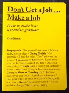 Advice for graduating designers from Gem Barton, published by Laurence King Publishing.
