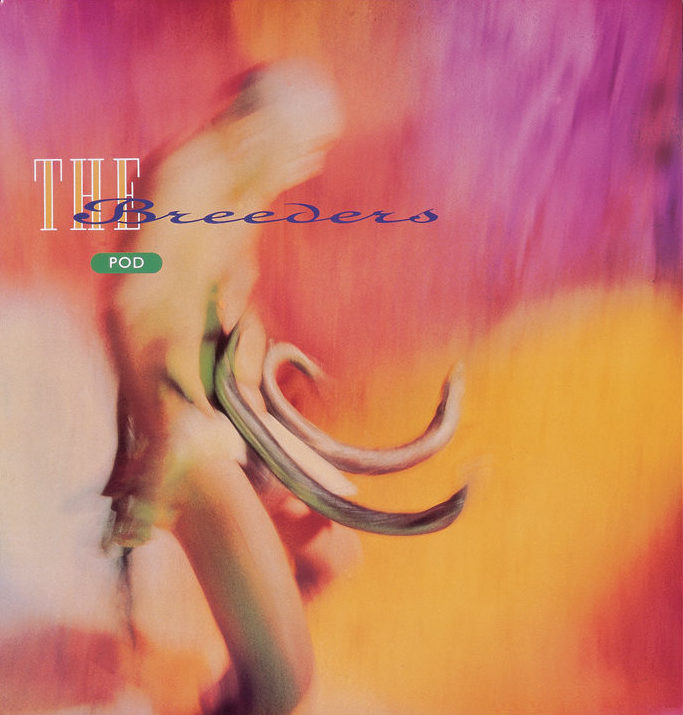Pod by The Breeders, 1990, released by 4AD, designed by V23, photography by Kevin Westenberg